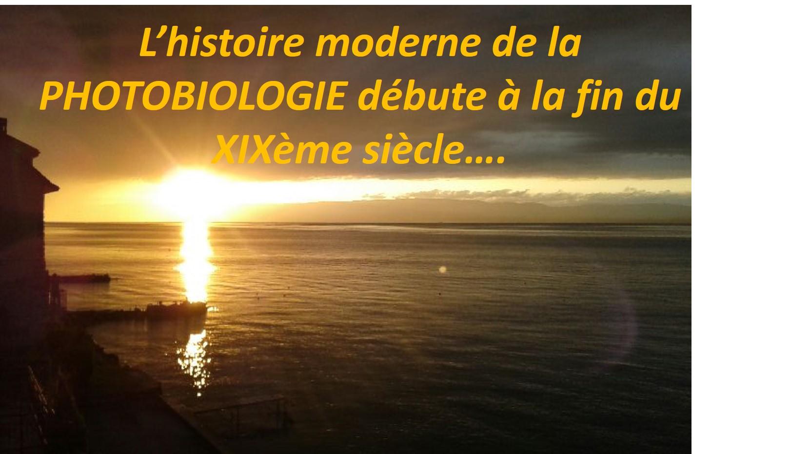 SFME 2014  - PHOTO - BIOMODULATION,  LED.......L'HISTOIRE MODERNE DE LA PHOTOBIOLOGIE DEBUTE A LA FIN DU XIXème SIECLE.... DR LUC BENICHOU