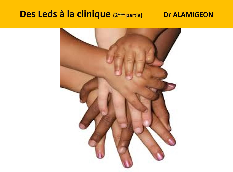 Dr ALAMIGEON 2ème partie European Led Academy