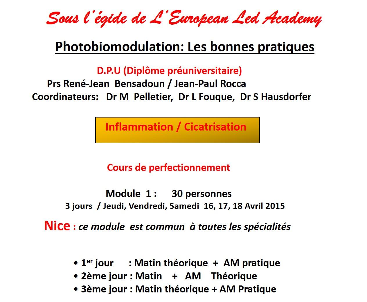 FORMATION  DIU: La Photobiomodulation  (PBM) : Les Bonnes Pratiques.    DIU: Photobiomodulation (PBM) : Good practices.