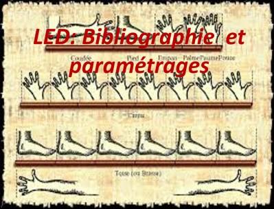 LED: BIBLIOGRAPHIE  et PARAMETRAGES