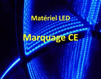 Matériel LED Marquage CE - S'équiper d'un matériel LED - Démarches nécessaires - Conseils pratiques