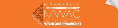 MASTERS WORLD AESTHETIC CONGRESS 2014 - MWAC 3rd Edition - MARRAKECH OCT 31 /  NOV 1, 2014
